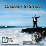 chasser-le-stress