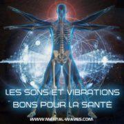 L'impact sur la santé des sons et vibrations