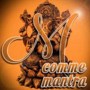M comme Mantra