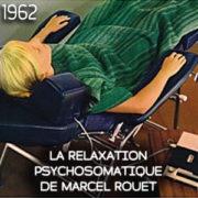 La relaxation psychosomatique de Marcel Rouet